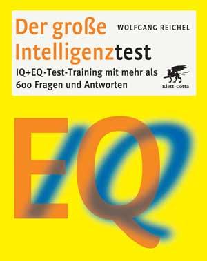 Wolfgang Reichel: Der große Intelligenztest, Klett-Cotta