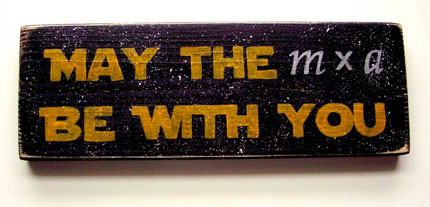 May the Force (m x a) be with You!
