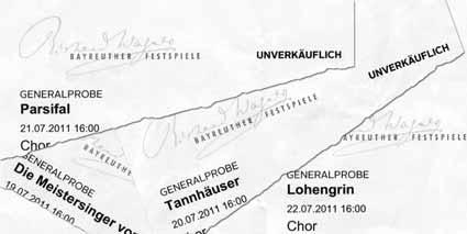 Bayreuth 2011: Generalprobenkarten zu Meistersinger, Tannhäuser, Parsifal und Lohengrin