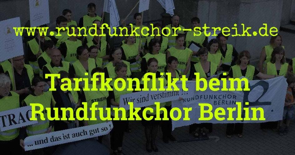 Rundfunkchor Berlin: Streik/Tarifkonflikt